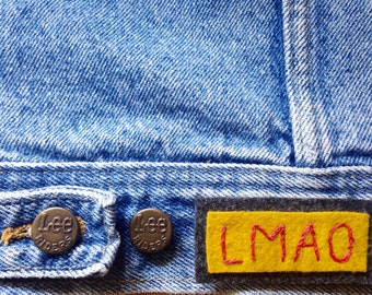 LMAO Patch - Hand Embroidered