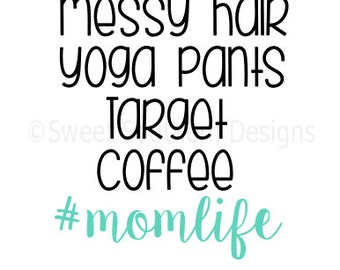 Mom life messy hair target coffee DXF SVG instant download design for cricut or silhouette
