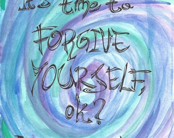 Hand-painted Forgive Yourself quote