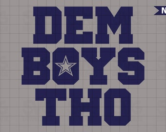 Dem Boys Tho - Dallas Cowboys SVG Graphic