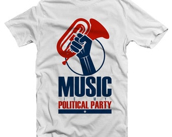 Music Is My Political Party T-Shirt