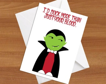 I'd Suck More Than Just Your Blood Halloween Greeting Card