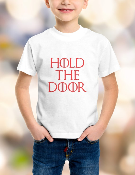 """Game of Thrones """"Hold The Door"""" Youth T-Shirts XS-XL Available"""