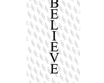Reusable Stencil - Believe - Tall Letters for Vertical Sign!