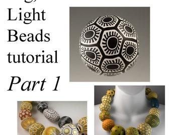 Tutorial PART ONE - Make Big Beautiful, & Light Beads