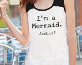 CLEARANCE I'm a Mermaid Jealous? Ladies Burnout Tank Top