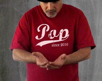 Pop since ANY year t shirt, gift for dad, Father's Day gift, personalized tshirt, grandfather gift, screen print tshirt