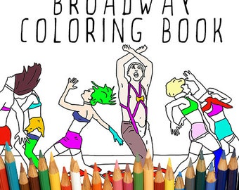 The Broadway Coloring Book, Adult coloring book, Printable Coloring Pages, Instant Download, Perfect Gift for Broadway Fans, Theatre Costume