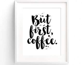 But First Coffee. (A4 Art Print in Jet Black and Black)