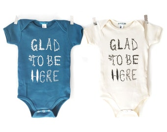 Twins Baby Gift, Glad to be Here, Organic Baby Clothes, Twin Babies, unisex baby bodysuit One Piece good vibes positive baby boy girl onesie