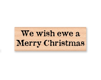We wish ewe a Merry Christmas~Rubber Stamp~Wish You~Happy Holidays~Sheep~Lamb~Wood Mounted Stamp (43-29)