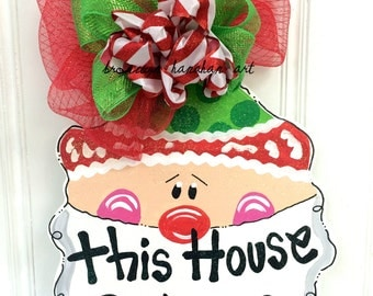 READY TO SHIP! This House Believes Santa Door Hanger - Bronwyn Hanahan Art