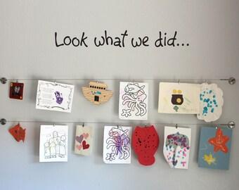Look what we did Wall Sticker - Children Artwork Display Wall Decal - Medium - 32 x 4