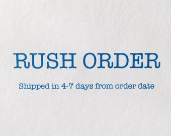 RUSH - Ships in 4-7 days from your order date
