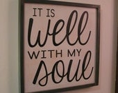 Inspirational Bible Sign | It is Well with my Soul | Distressed Wood Sign | Bible Verse Art | Inspiration Hymn Sign | Hanging Wood Sign