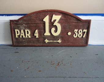 Large Vintage Golf Hole 13 Par 4 Sign
