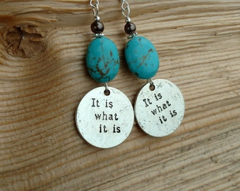 It Is What It Is Earrings, Turquoise It Is What It Is Sterling Silver Earrings, Silver It Is Charm Sterling Earrings, It Is Silver Earrings