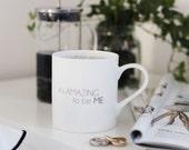 It's AMAZING to be ME, Fine Bone China Coffee Mug /Cup