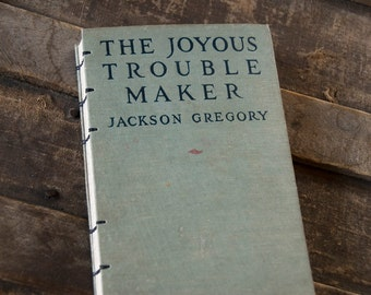 1918 JOYOUS TROUBLE MAKER Vintage Lined Notebook
