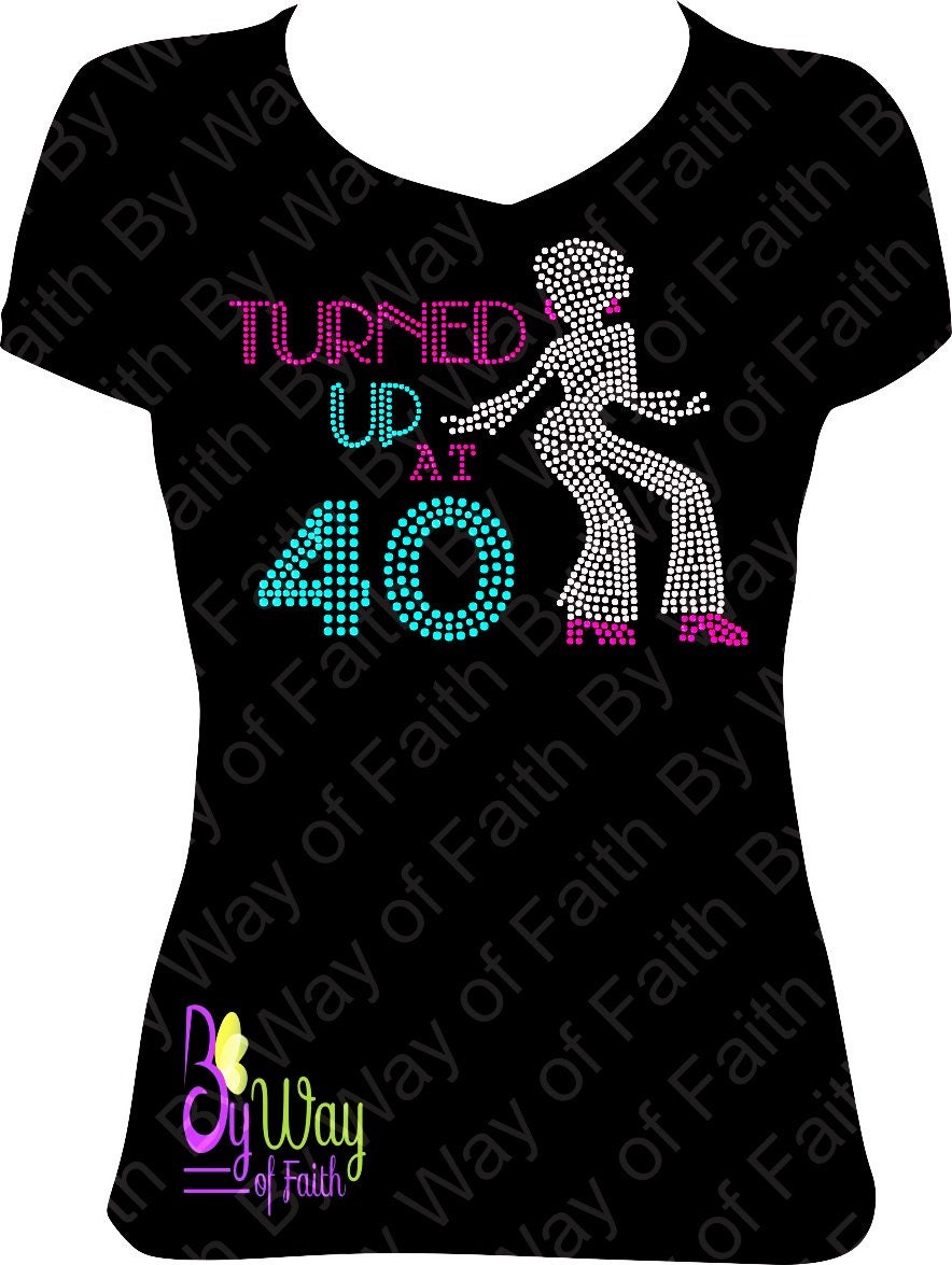 Turned Up Birthday Bling Rhinestone T Shirt Gifts For Her