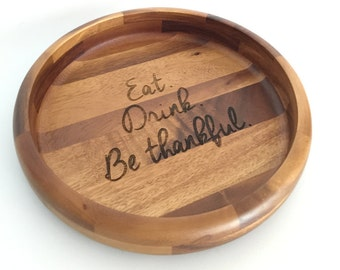 Custom - LARGE Round Wood Serving Tray/Platter - Perfect as a Shower, Wedding, or Housewarming Gift