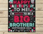 Valentine's Day Big Brother Pregnancy Announcement Chalkboard Sign Printable - Valentines Day Baby Announcement Sign - Pregnancy Reveal