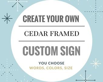 Custom Wood Framed Wood Sign, Your Choice of Words or Design, Farmhouse Sign,  Wall Art, Anniversary Gift, Wedding Gift, Nursery Decor,