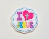 I Love Jesus with Cross Embroidered Feltie - Jesus Felt Applique - Embroidered Felt Stitches - I Love Jesus Applique- UNCUT (Set of 4)