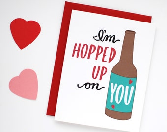 Valentine's Day Card for Him- Funny Valentine Card - Hopped Up On You - I Love You Card