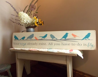 READY to SHIP 3 FOOT Your Wings Already Exist Inspirational Distressed Wood Sign