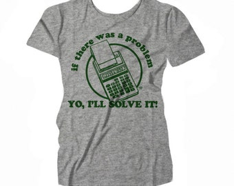 If There Was A Problem Yo I'll Solve It WOMEN'S T-shirt