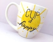 Hand Painted Mug - Cup of Happy