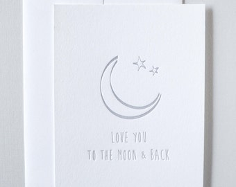 Love You to the Moon   |   Letterpress Notecard