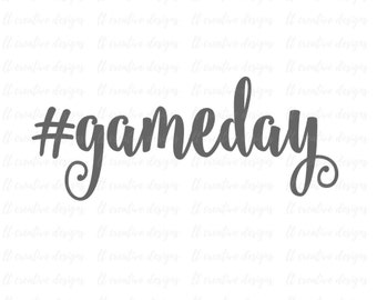 Gameday SVG, Hashtag Gameday SVG, Football SVG, Svg Files, Silhouette Cut Files, Cricut Cut Files