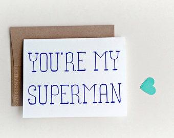 "Boyfriend Card "" you're my superman"" Greeting card. I love you card. Card for Husband."
