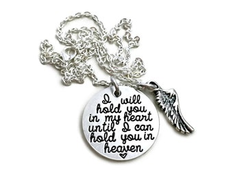 I Will Hold You In My Heart Until I Can Hold You In Heaven Loss Memorial Remembrance Miscarriage - Engraved Jewelry