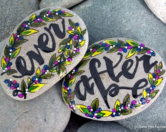 ever after / painted rocks / painted stones / rock art / wedding gifts / anniversary gifts / happily ever after/ valentines / words in stone