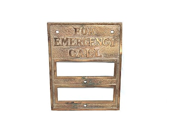 For Emergency Call Plaque Front Vintage Brass 1940s