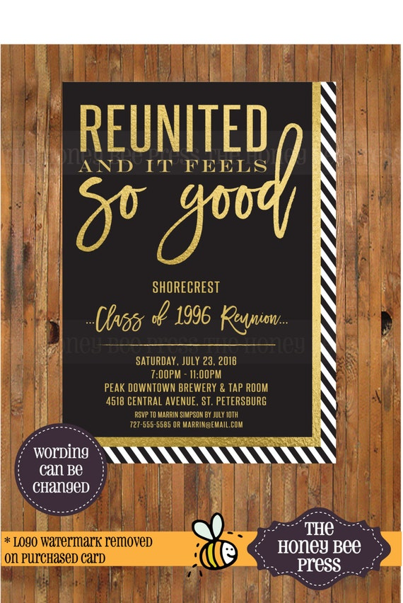 High School Reunion Invitation Reunited and it feels so good