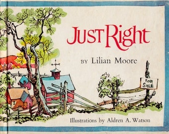 Just Right by Lilian Moore, illustrated by Aldren A. Watson