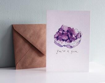 CARD You're a Gem - Crystal greetings card with kraft envelope watercolor drawing crystal gem decor Amethyst art Mineral art