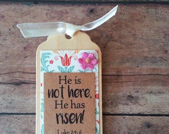Easter magnet, Holy Week, Easter verse, Easter scripture, Christian Easter decor, He is not here, He has risen Luke 24 6