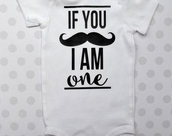 If You Mustache - I am One - First Birthday Baby Boy Onesie -Little Man