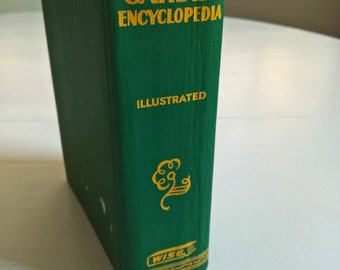 The Wise Garden Encyclopedia: A Complete Practical and Convenient Guide to Every Detail of Gardening -- Vintage Garden Hobby Book Home Decor