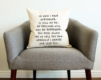"Mr. Darcy ""How Ardently I Admire and Love You"" Quote Pillow"