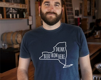 Craft Beer New York- NY- Drink Beer From Here Shirt