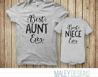 Aunt Gift, Aunt Shirt, New Aunt Gift, Aunt To Be, Best Aunt Ever Shirt, Aunt and Niece Matching Shirts, Niece Gift, Gift for Niece