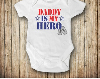 Daddy is My Hero, Welcome Home Outfit, Personalized Military Dog Tags Onesie® Army, Navy, Air Force, National Guard, Add Your Last Name