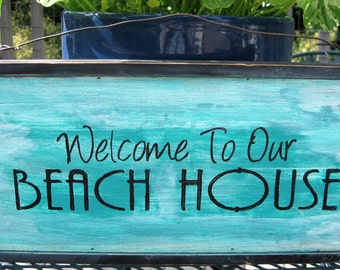 Welcome To Our Beach House, Wooden Rustic Summer Sign, Coastal Sign, Seashore Ocean Decor