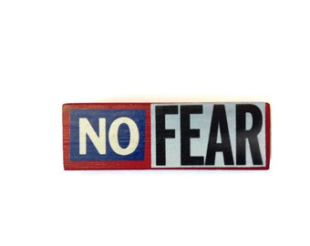 NO FEAR | Fridge Magnet | RED | Home Decor | Office Magnet | Recycled Gift |  For Her | For Him |
